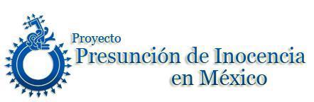 Creado en 2004 para defender y promover el principio de presunción de inocencia, el Proyecto Presunción de Inocencia en México, lo con forman Open Society Justice Initiative (OSJI),con sede en Nueva York, y las prestigiadas organizaciones mexicanas Institución Renace, ABP, Instituto para la Seguridad y la Democracia, AC, y Reintegra.