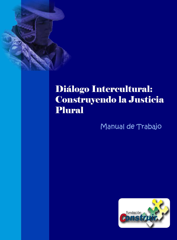 73363891-Dialogo-Intercultural-Construyendo-la-Justicia-Plural-1